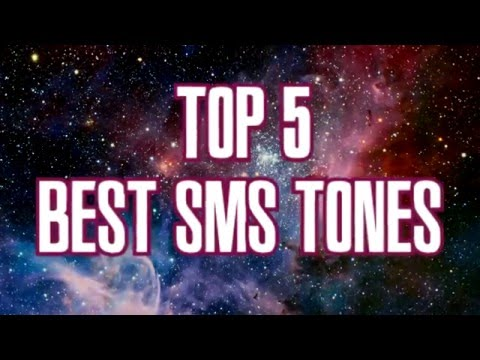 TOP 5 SMS Tones (for nerdz)