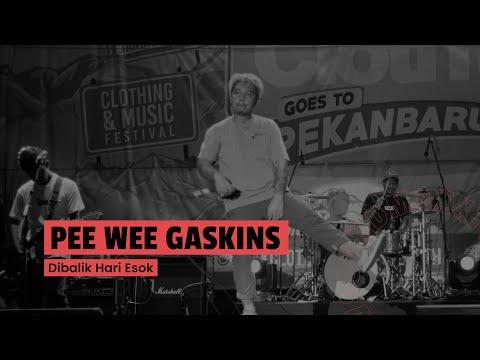 Pee Wee Gaskins - Dibalik Hari Esok (Live at JakCloth 2017 Goes To Pekanbaru)