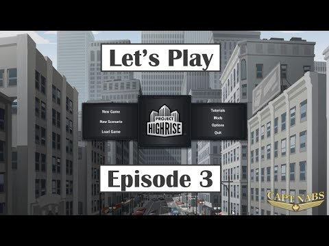 Let's Play Project Highrise #03 (From Slum to Luxury Building)
