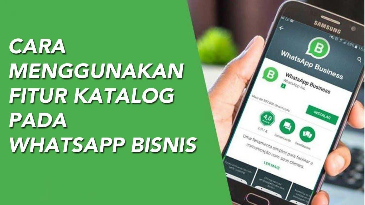 Cara Menggunakan Fitur Katalog Di Whatsapp Bisnis Inwepo