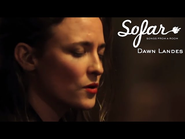 Dawn Landes - Try To Make A Fire Burn Again | Sofar New York (#321)