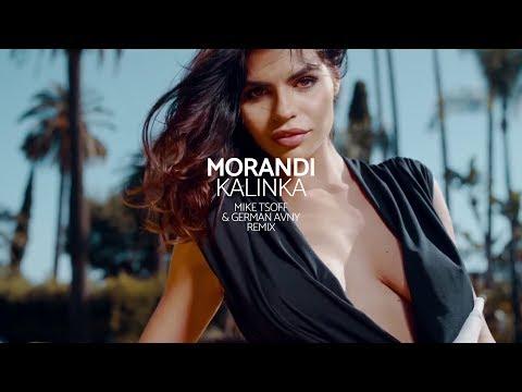Morandi - Kalinka (Mike Tsoff & German Avny Official Remix)
