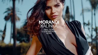Morandi - Kalinka (Mike Tsoff &amp German Avny Official Remix)