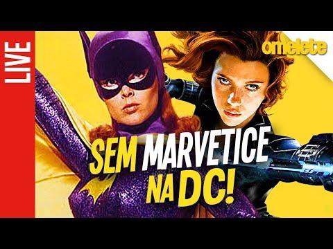 Sem marvetice na DC! A treta Joss Whedon e Batgirl | OmeleTV AO VIVO