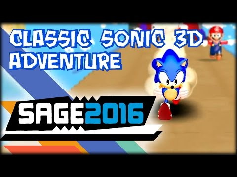 Classic Sonic 3D Adventure - SAGE 2016 - YouTube