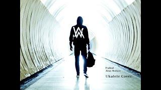 Alan Walker - Faded (Ukulele Cover)