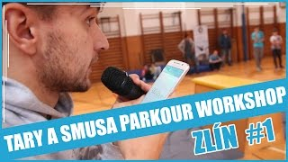 TARY A SMUSA PARKOUR WORKSHOP EP. 2 | ZLÍN #1