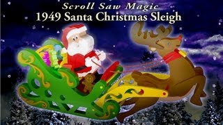 Wood Toy Plans - 1949 Santa Christmas Sleigh