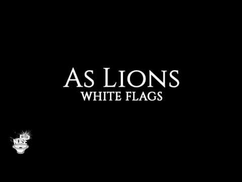 As Lions - 'White Flags' (Official Audio)