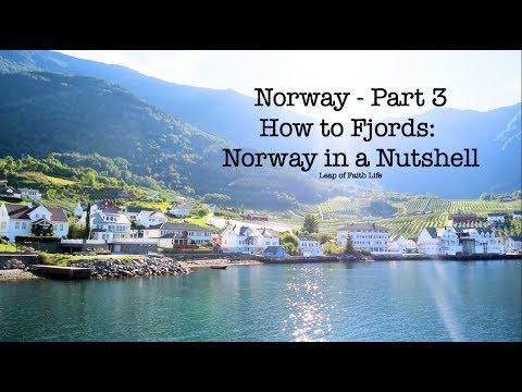 Fjords in Norway: Norway in a Nutshell - Part 3