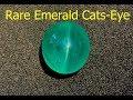 Very Rare Emerald Cats-Eye 30+ Carats - Brazil Origin