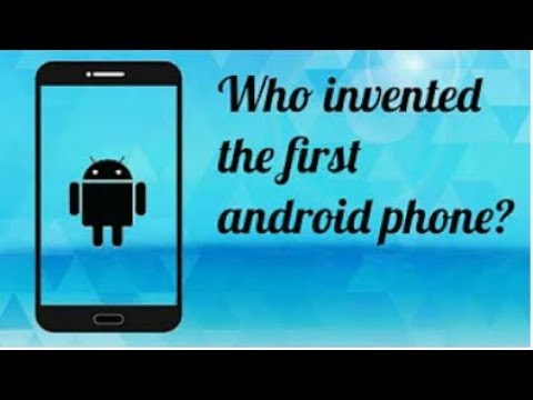 Who Invented The First Android Phone