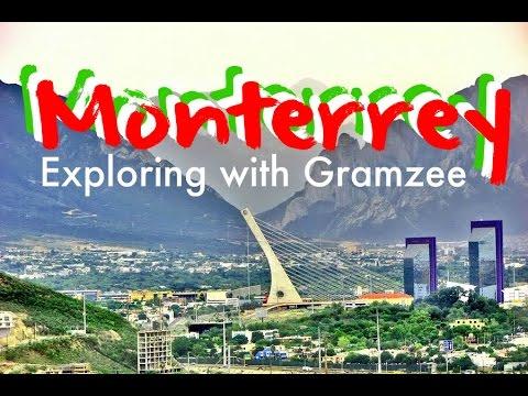 Monterrey Mexico Nuevo León | Exploring with Gramzee