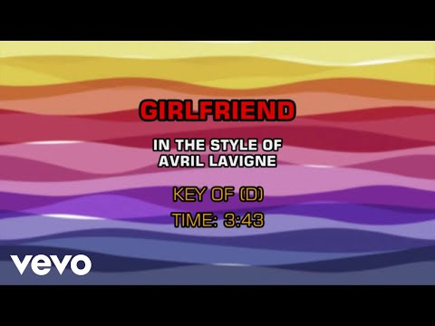 Avril Lavigne - Girlfriend (Karaoke)