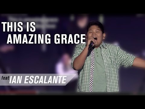 This is Amazing Grace (feat. Ian Escalante)