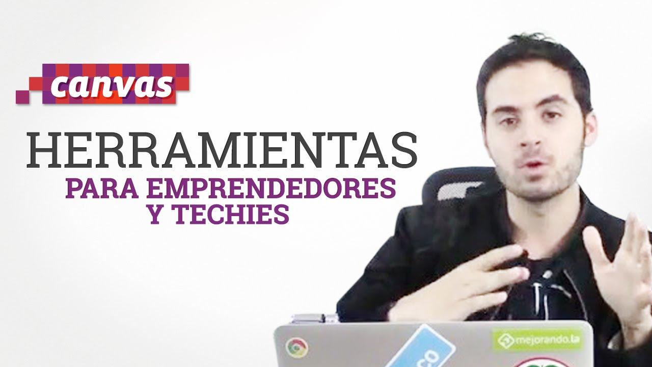 Herramientas para Emprendedores y Techies   Tomas Dueñas Uribe