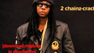 2 Chainz - Crack  (Based on a T.R.U. Story Album)