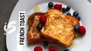 EASY FRENCH TOAST | Recipe
