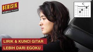 Download lagu Lebih Dari Egoku - Mawar De Jongh Lirik dan Kunci Gitar  | #Berisik