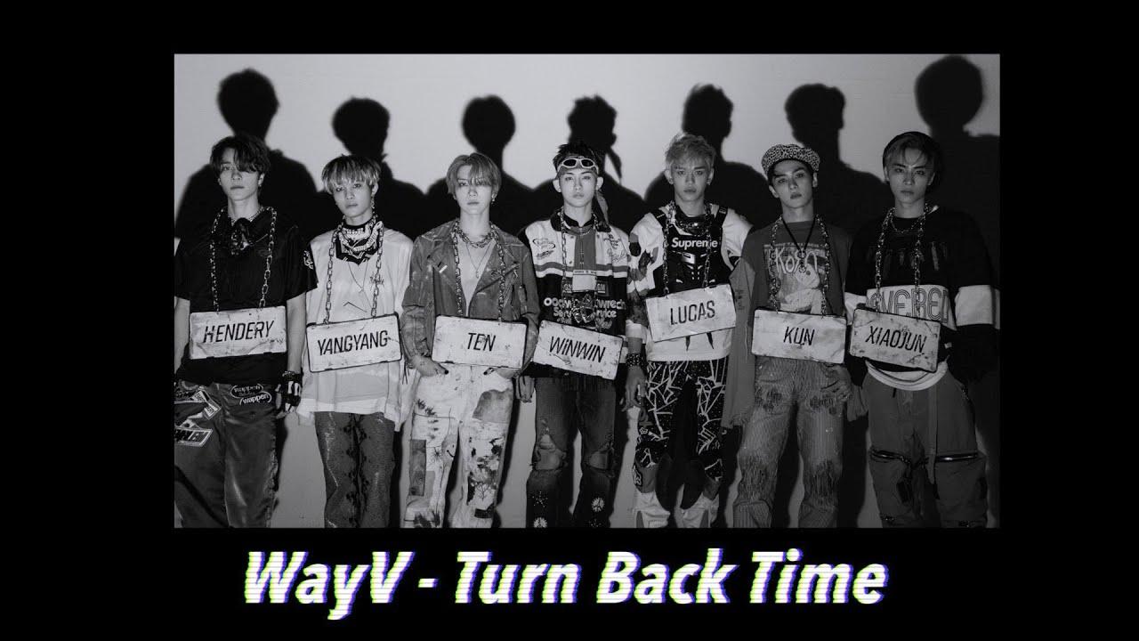 WayV - 超越時空 Turn Back Time 中字歌詞