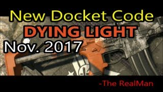 dying light new docket codes