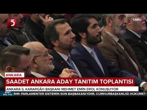 Saadet Partisi Ankara aday tanıtım programı - 19.02.2019