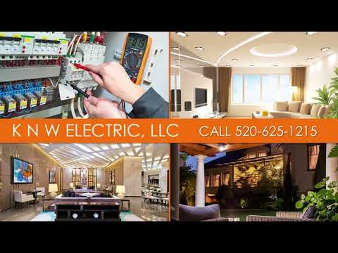 KNW Electric, LLC | Sahuarita AZ Electrical Contractors
