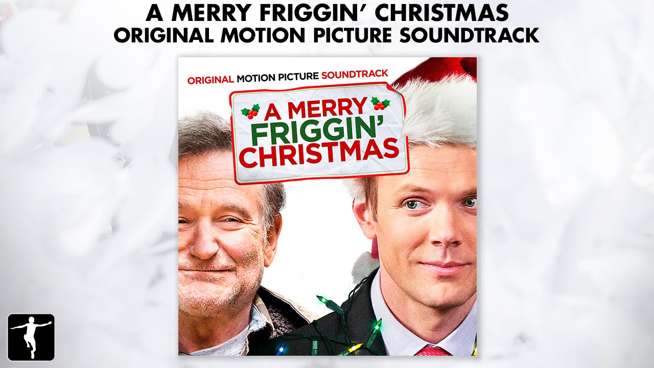 A Merry Friggin' Christmas Soundtrack - Official Preview ...