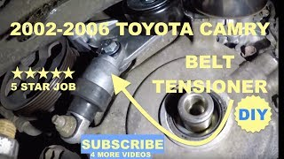 How to replace Belt Tensioner on 2002-2006 Toyota Camry