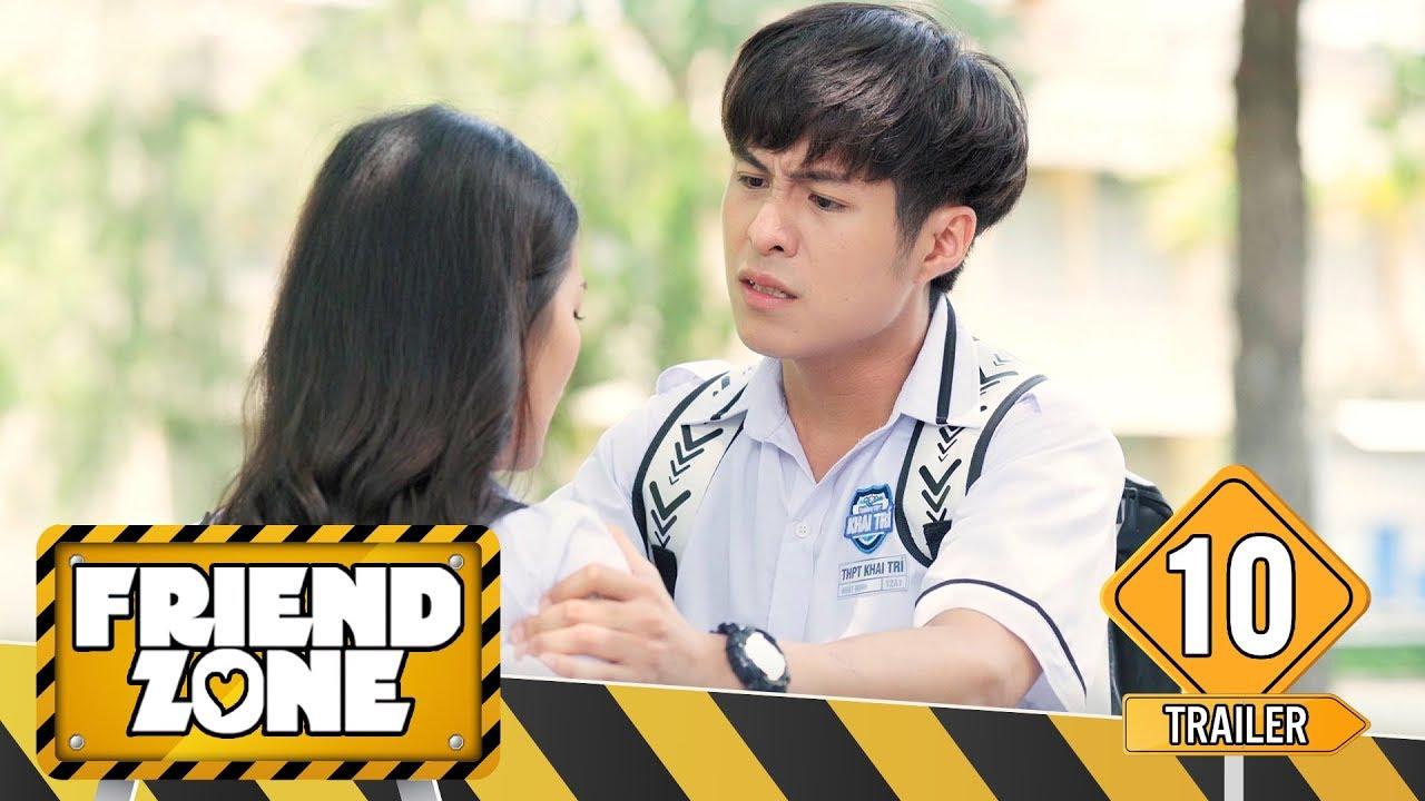 FRIENDZONE | TRAILER TẬP 10 | Season 1 : Yêu Cô Bạn Thân | Phim Học Đường Tình Cảm | LA LA SCHOOL
