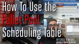 Pallet Pool Scheduling for EC and UMC Machines - Haas Automation, Inc.