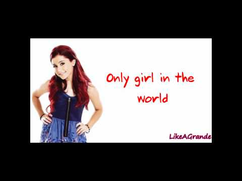 Ariana Grande - Only Girl In The World (LYRICS ON SCREEN)