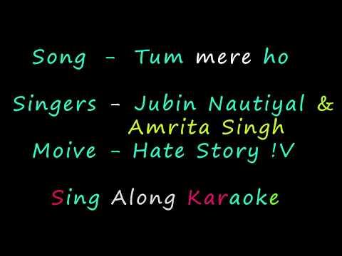 Tum Mere Ho Karaoke Male Verson