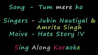 Tum Mere Ho | Hate Story IV | Karaoke Version | Sing Along karaoke