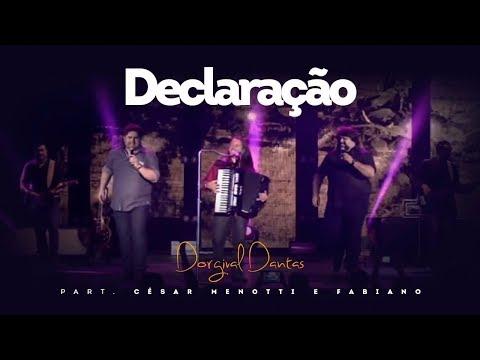 Dorgival Dantas - Declaração - Part. César Menotti & Fabiano [DVD Simplesmente Dorgival Dantas]