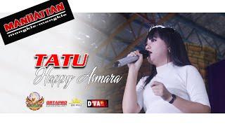 Gambar cover Tatu - Happy Asmara [MANHATTAN Gofun Bojonegoro]
