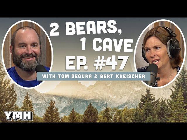 Ep. 47 | 2 Bears 1 Cave w/ Tom Segura & LeeAnn Kreischer