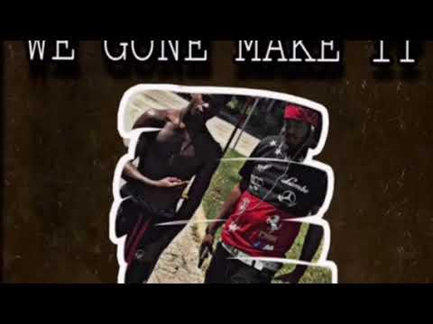 Yung Tek x Jay FromDaTrenchez.(We Gone Make It )