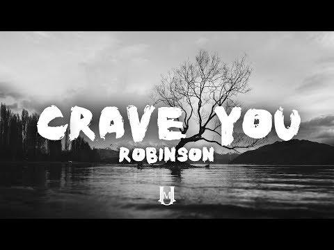 Robinson - Crave You (Lyrics / Lyric Video)