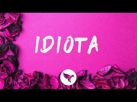 Sofia Reyes - IDIOTA (Letra / Lyrics)