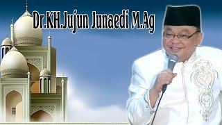 Ceramah Agama Dr. KH.Jujun Junaedi M.Ag
