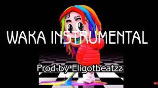 TEKA$HI 6IX9INE FT. A-BOOGIE WAKA (DUMMY BOY) | INSTRUMENTAL