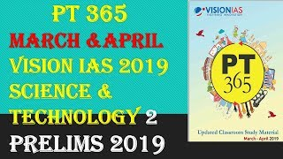 PT 365 MARCH-APRIL 2019 SCIENCE AND TECHNOLOGY PART 2 VISION IAS CURRENT AFFAIRS:UPSC/STATE_PSC/SSC