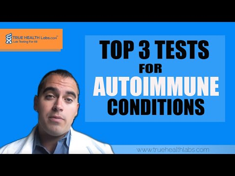 Top 3 Tests For Autoimmune Conditions