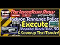 Jackson Tennessee Police Involved In Murder Coverup Of Young Black Man! - The LanceScurv Show