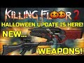 Killing Floor 2 HALLOWEEN UPDATE IS OUT New Weapons New Map New Zeds PC Beta mp3