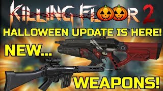 Killing Floor 2 | HALLOWEEN UPDATE IS OUT! New Weapons, New Map, New Zeds! (PC Beta)