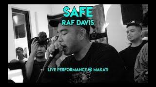 RAF DAVIS -  SAFE (LIVE PERFORMANCE @ MAKATI)