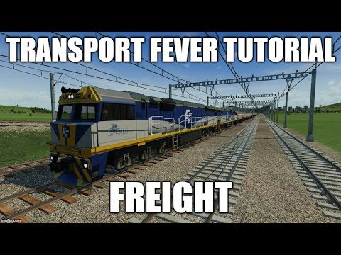 How to Freight in Transport Fever |
