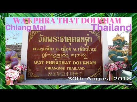 Wat Phra That Doi Kham, Chiang Mai, Thailand 2018